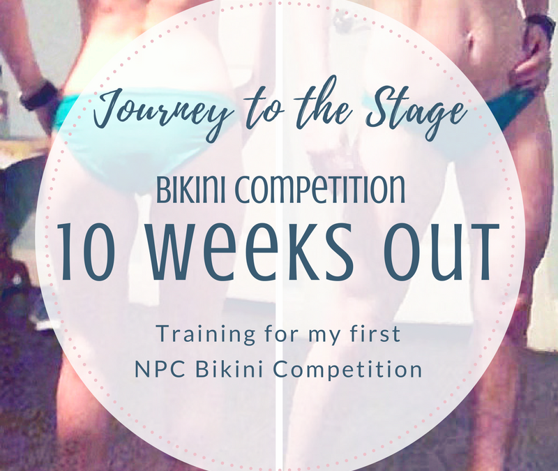 Journey to the Stage: 10 Weeks Out